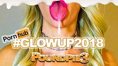 #GLOWUP2018 POUNDPIE3 CUMSHOT, CREAMPIE AND SQUIRT COMPILATION! NO MUSIC